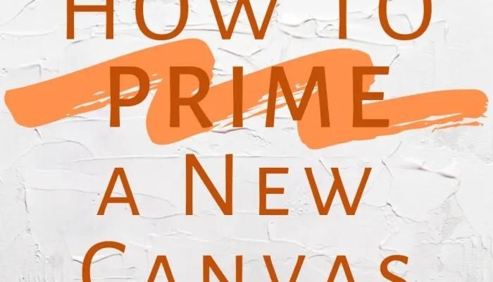 How to Prepare a Canvas